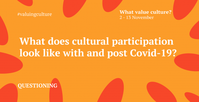 What does cultural participation look like with and post Covid-19?