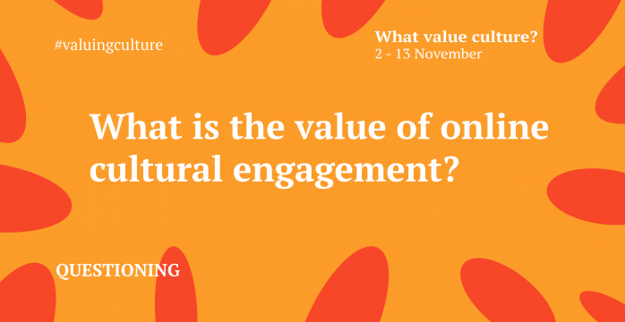 What is the value of online cultural engagement?